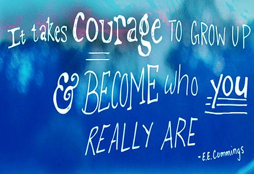 It takes courage quote